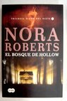 El bosque de Hollow / Nora Roberts