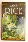 La momia / Anne Rice