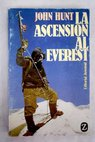 La ascensión al Everest / John Hunt