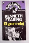 El gran reloj / Kenneth Fearing