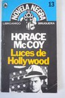 Luces de Hollywood / Horace McCoy