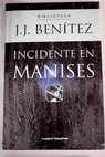 Incidente en Manises / J J Benítez
