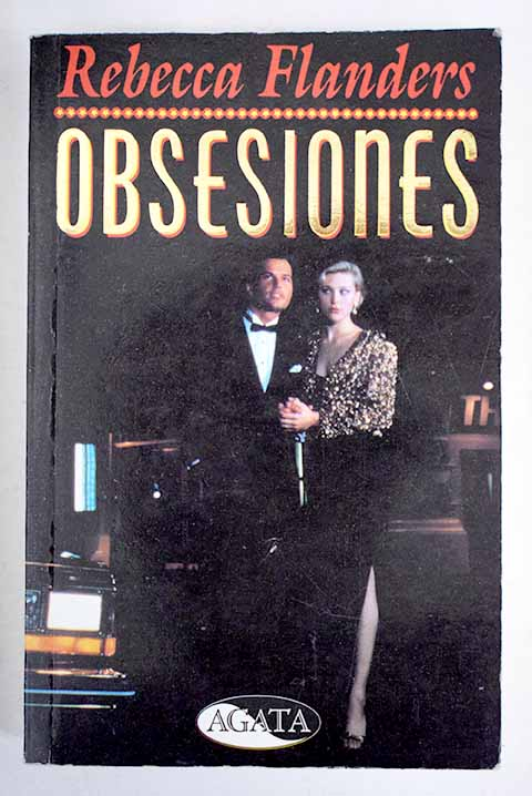 Obsesiones / Rebecca Flanders