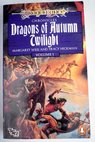 Dragonlance chronicles Volume I Dragons of Autumn Twilight / Weis Margaret Hickman Tracy