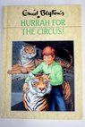 Hurrah for the circus / Enid Blyton