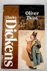 The adventures of Oliver Twist / Charles Dickens