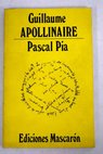 Guillaume Apollinaire / Pascal Pia