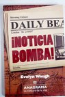 Noticia bomba / Evelyn Waugh
