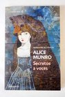 Secretos a voces / Alice Munro