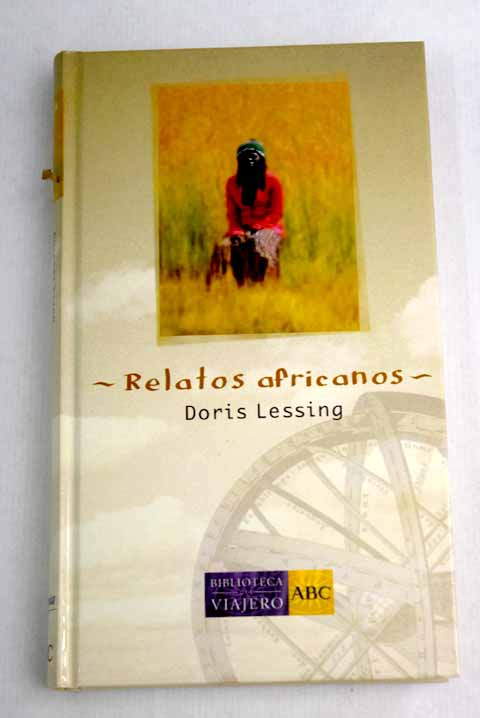 Relatos africanos / Doris Lessing