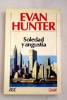 Soledad y angustia / Evan Hunter