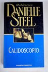 Calidoscopio / Danielle Steel