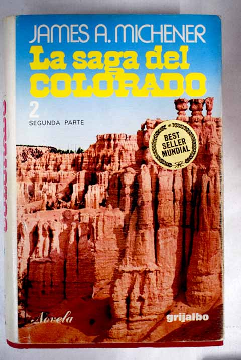 La saga del Colorado Tomo II / James A Michener