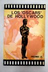 Los Oscars de Hollywood / Juan Carlos Polo