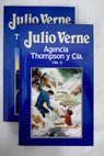 Agencia Thompson y Cia / Julio Verne