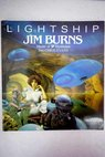 Lightship / Burns Jim Evans C D