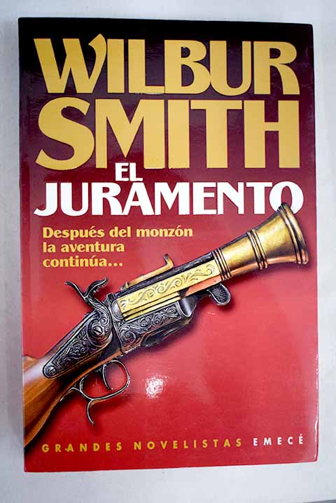 El juramento / Wilbur Smith