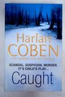 Caught / Harlan Coben