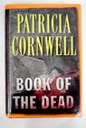 Book of the dead / Patricia Cornwell