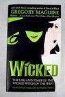 Wicked / Gregory Maguire