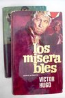 Los miserables / Victor Hugo