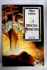 La princesa prometida / William Goldman