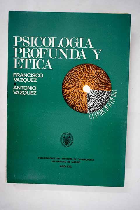 Psicología profunda y ética - Uniliber.com | Libros y Coleccionismo