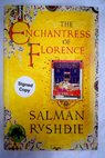The enchantress of Florence a novel / Salman Rushdie