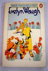 Brideshead revisited the sacred and profane memories of Captain Charles Ryder / Evelyn Waugh