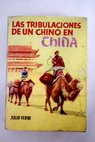 Los tribulaciones de un chino en China / Julio Verne