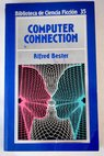 Computer connection / Alfred Bester