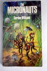 The micronauts / Gordon Williams