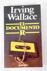 El documento R / Irving Wallace