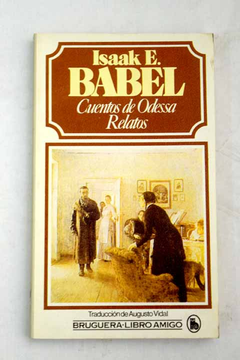 Cuentos de Odessa Relatos / Isaak E Babel