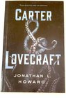 Carter Lovecraft / Jonathan L Howard