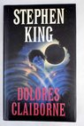 Dolores Claiborne / Stephen King