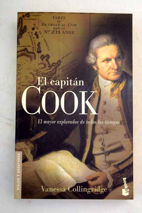 El capitán Cook / Vanessa Collingridge