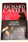 Calor mortal / Richard Castle