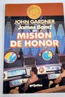 James Bond en Misión de honor / John Gardner