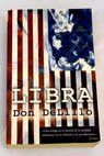 Libra / Don DeLillo