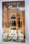 La Alhambra cuentos de Washington Irving / Washington Irving