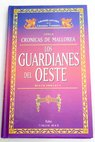 Los guardianes del oeste volumen I / David Eddings