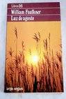 Luz de agosto / William Faulkner
