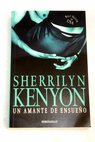 Un amante de ensueño / Sherrilyn Kenyon