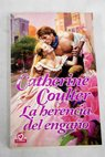 La herencia del engaño / Catherine Coulter