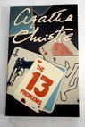 The thirteen problems / Agatha Christie