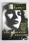 The Maltese falcon / Dashiell Hammett