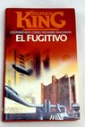 El fugitivo / Stephen King