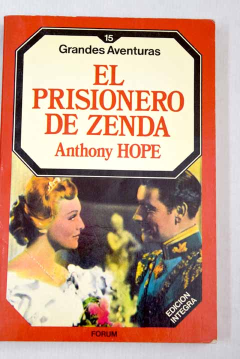 El prisionero de Zenda / Anthony Hope