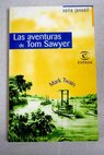 Las aventuras de Tom Sawyer / Mark Twain